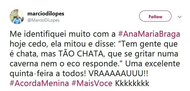 No pensamento do dia, Ana Maria falou sobre pessoas chatas (Foto: Reprodução / Twitter)