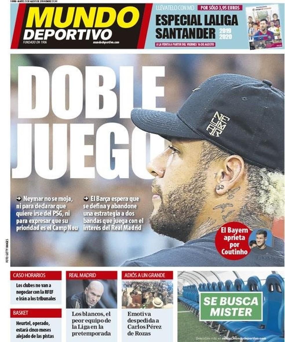 """""""Jogo Duplo"""" é a capa do """"Mundo Deportivo"""": Neymar e Barcelona não se movimentam e travam acerto — Foto: Reprodução/Mundo Deportivo"""
