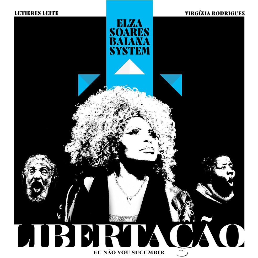 Capa do single 'Libertação (Eu não vou sucumbir)', de Elza Soares com BaianaSystem — Foto: Arte de Filipe Cartaxo