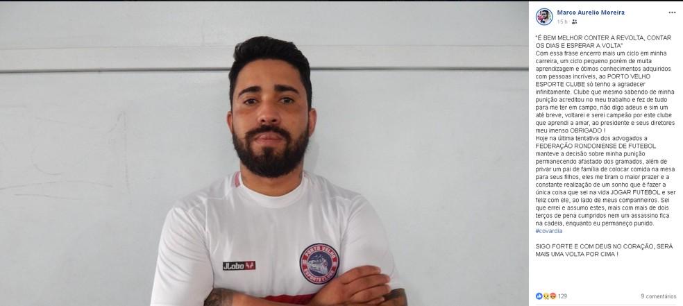 Marco Aurélio desabafa sobre decisão do STD-RO — Foto: Reprodução facebook