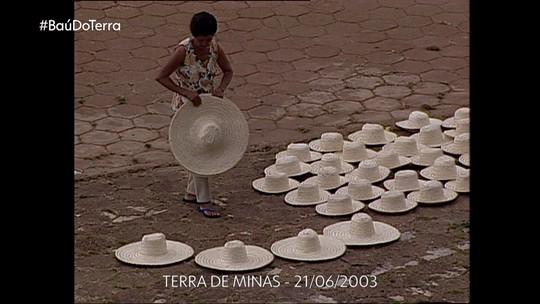 Baú do Terra: Reveja reportagem sobre produção de chapéus em Morro do Pilar