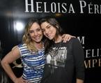 Heloísa Périssé e Priscila Fantin | Divulgação