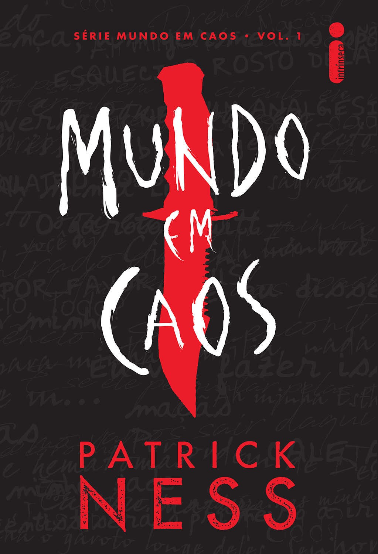 Mundo em Caos, de Patrick Ness, ganha nova edição (Foto: Divulgação)