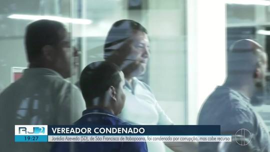 Vereador de São Francisco de Itabapoana é condenado a oito anos de prisão
