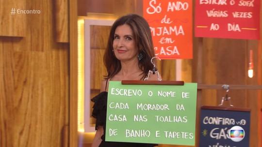 Fátima Bernardes revela mania: 'Escrevo o nome de cada morador da casa nas toalhas de banho'