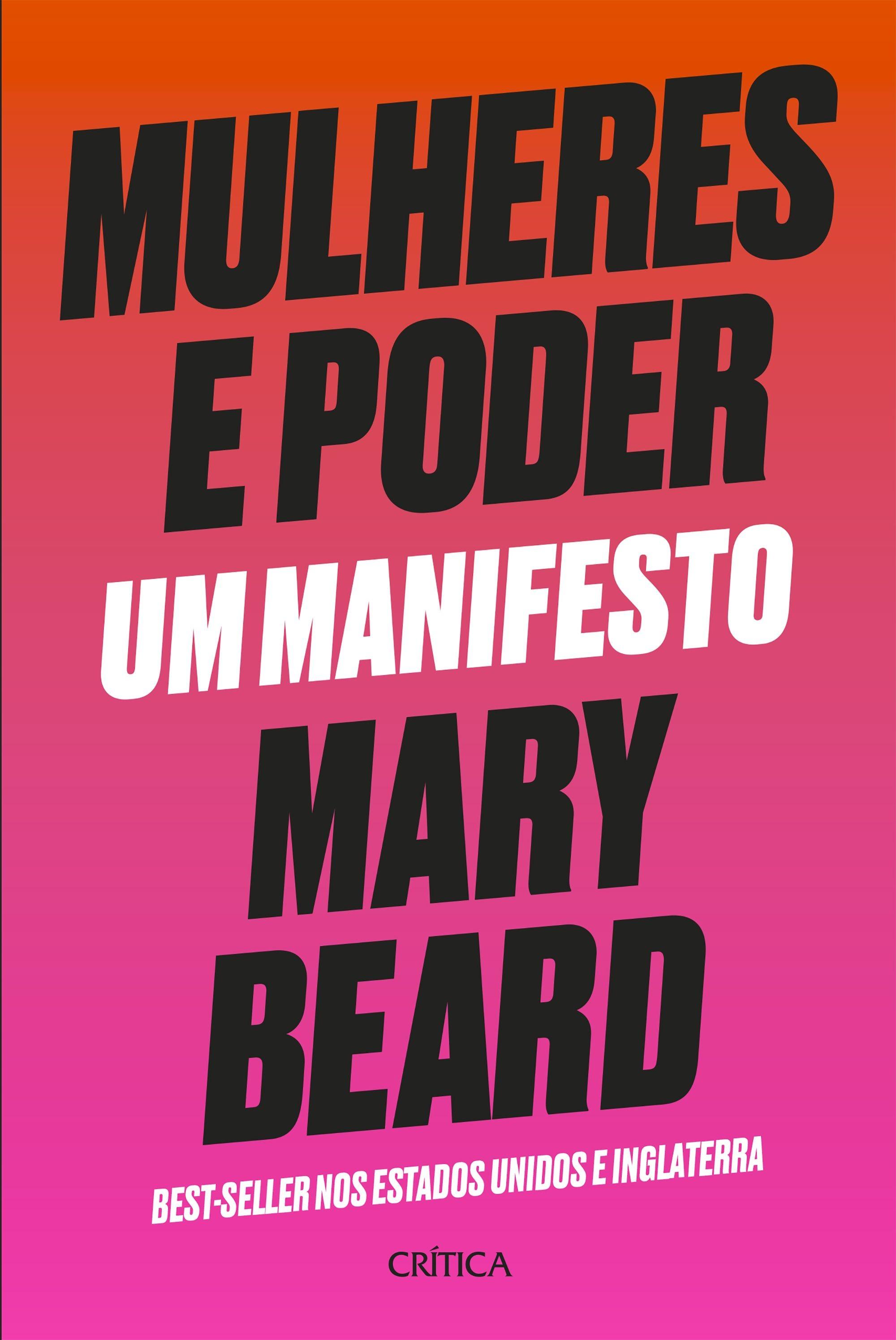 Mulheres e Poder: livro da historiadora Mary Beard fala sobre misoginia e feminismo (Foto: Divulgação)