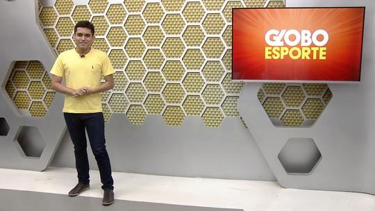 Veja a íntegra do Globo Esporte desta segunda (11)