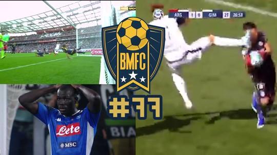 BMFC #77: Gols contra bizarros, defesa de peixinho na Rússia e solada na cara na Argentina