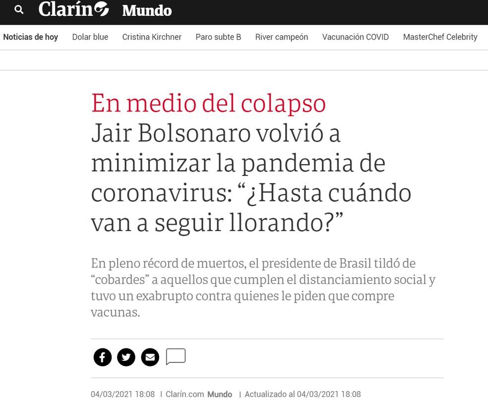 'Chega de frescura, de mimimi': frase de Bolsonaro repercute na imprensa internacional — Foto: Reprodução/Clarín