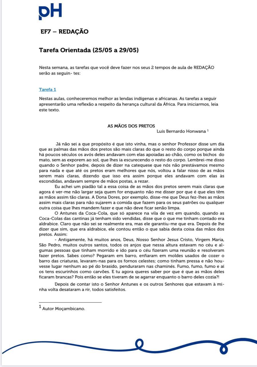Texto do escritor moçambicano Luís Bernardo Honwana é aplicado para alunos de 11 anos do pH