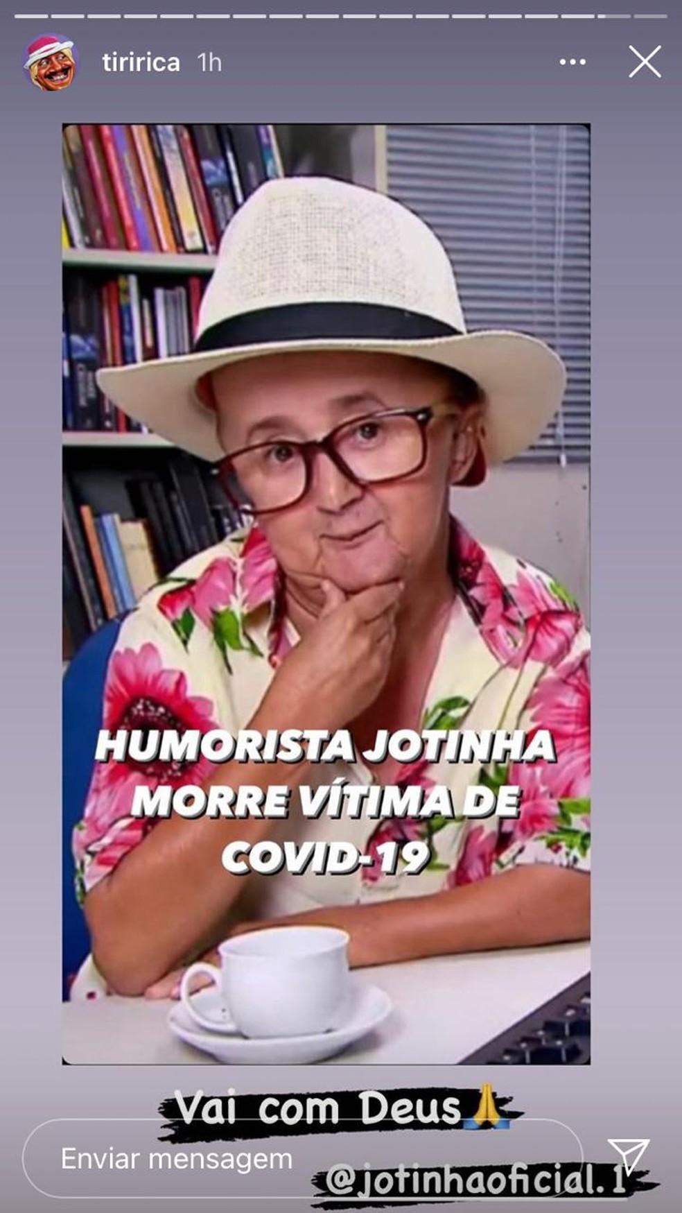 Tiririca também publicou nos stories lamentando a morte de Jotinha — Foto: Reprodução/Redes sociais