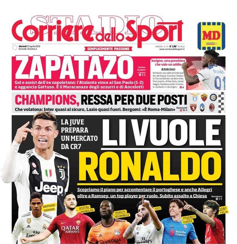 Capa do jornal italiano Corriere dello Sport com a manchete: Os que Ronaldo quer — Foto: Reprodução