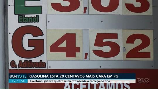 Preço da gasolina sobe 20 centavos e etanol tem quatro aumentos em cinco semanas em PG