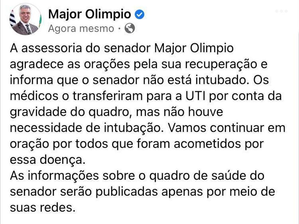 Comunicado da assessoria do senador Major Olímpio (PSL), sobre o estado de saúde dele na UTI, com Covid-19.  — Foto: Reprodução/Facebook