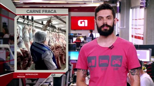 G1 em 1 Minuto: sobe para 6 número de frigoríficos interditados após operação Carne Fraca