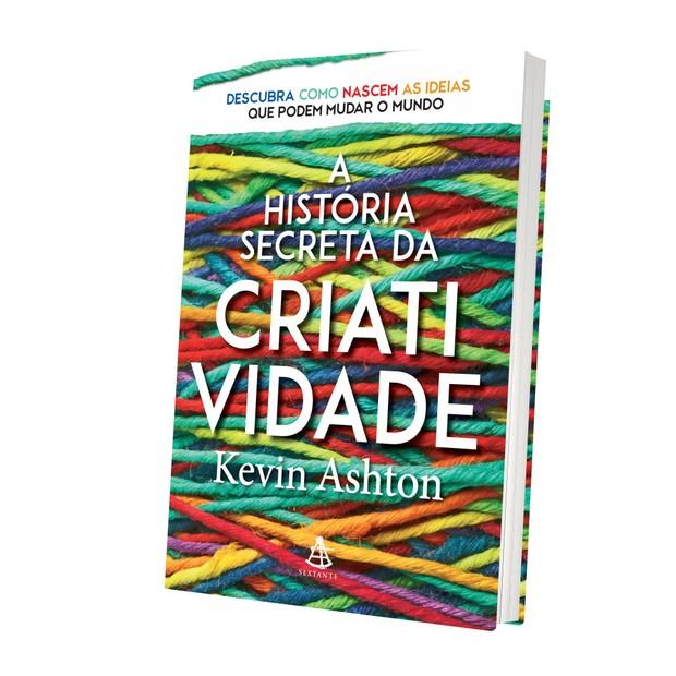a historia secreta da criatividade (Foto: Divulgação)