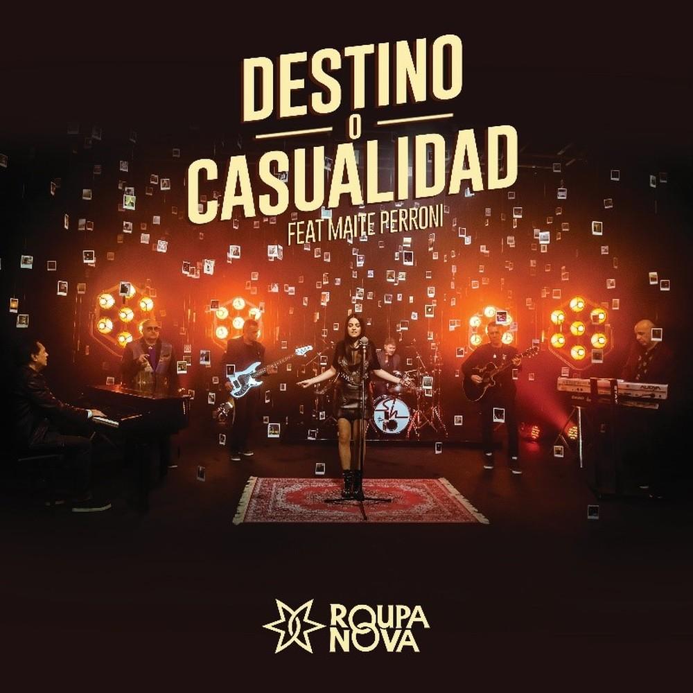 Capa do single 'Destino o casualidad', do grupo Roupa Nova com a cantora Maite Perroni — Foto: Divulgação