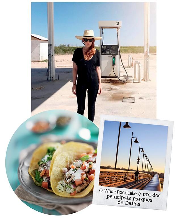 Amber na paisagem árida do Texas (não parece cena de filme de caubói?) e, abaixo, a comida tex-mex que ela insiste que todos provem (Foto: .)