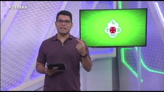 VÍDEO: Veja a íntegra do Globo Esporte Pará desta terça-feira