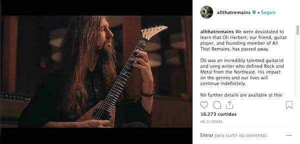 O comunicado no qual os membros do All That Remains anunciam a morte do guitarrista Oli Herbert (Foto: Instagram)