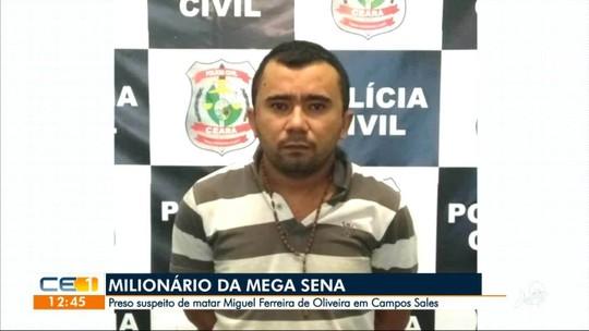 Polícia prende suspeito de matar ganhador de R$ 39 milhões na Mega-Sena no Ceará; mandante é procurado