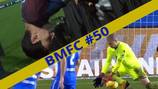 BMFC #50: golaços de cobertura (contra também), frango bisonho e lance surreal de Di Maria