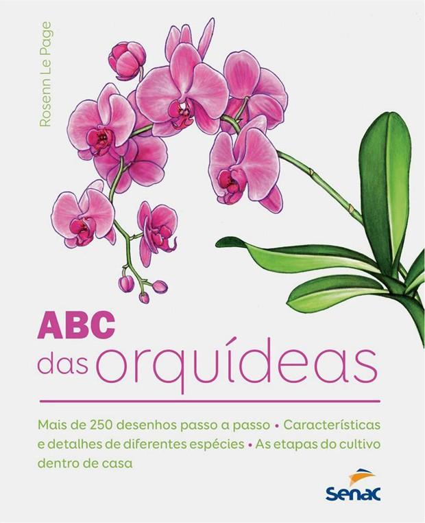 Livro O ABC das Orquídeas, por Rosenn Le Page (Foto: Saraiva/Reprodução)