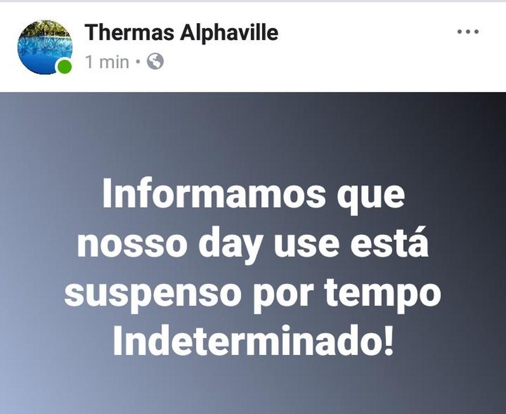 Pousada Thermas Alphaville comunicou a suspensão em sua página em uma rede social (Foto: Facebook/ Reprodução)