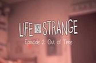 Life is Strange: Episódio 2 – Out of Time
