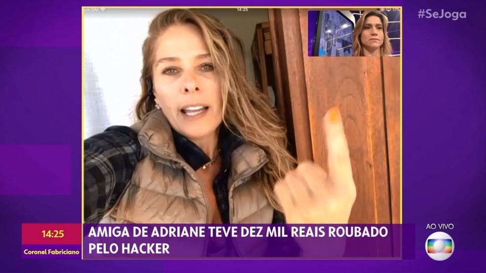 Adriane Galisteu conta o que sentiu ao saber que teve o celular hackeado — Foto: TV Globo