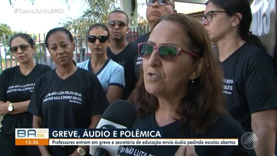 Professores entram em greve em Luís Eduardo Magalhães um dia após áudio de secretária com ameaça de demissão da categoria