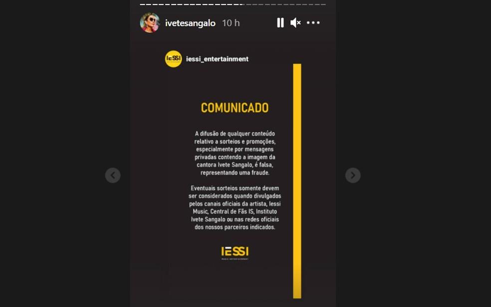 Equipe de Ivete Sangalo também elaborou uma nota e alertou para possível golpe com nome da cantora — Foto: Reprodução/Instagram
