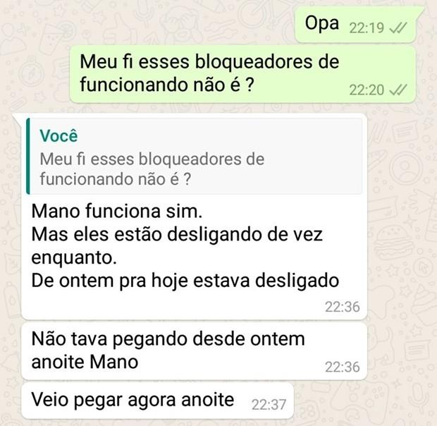 Em conversa de WhatsApp, preso diz que só consegue usar o celular quando os bloqueadores estão desligados (Foto: Reprodução/WhatsApp)