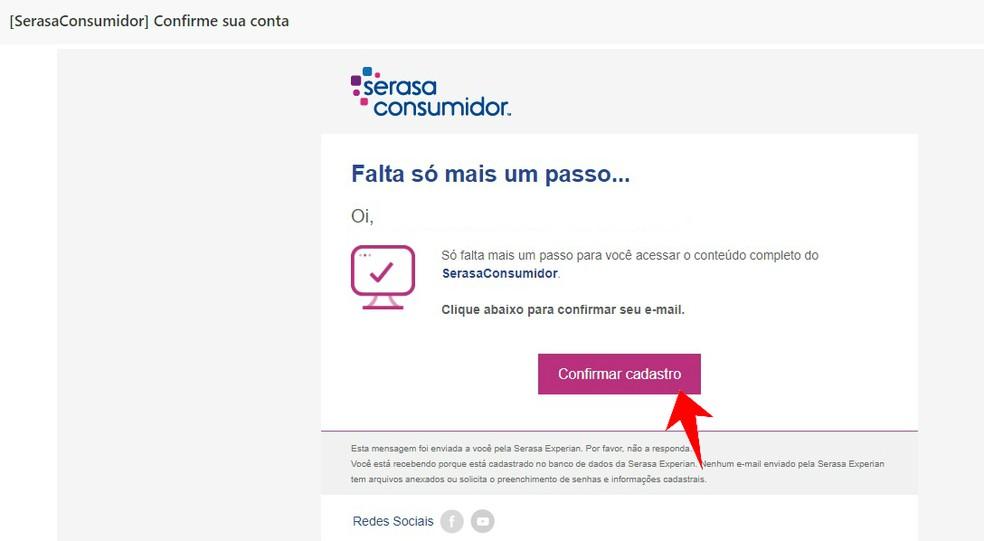 Confirmando cadastro no Serasa Consumidor pelo e-mail — Foto: Reprodução/Rodrigo Fernandes