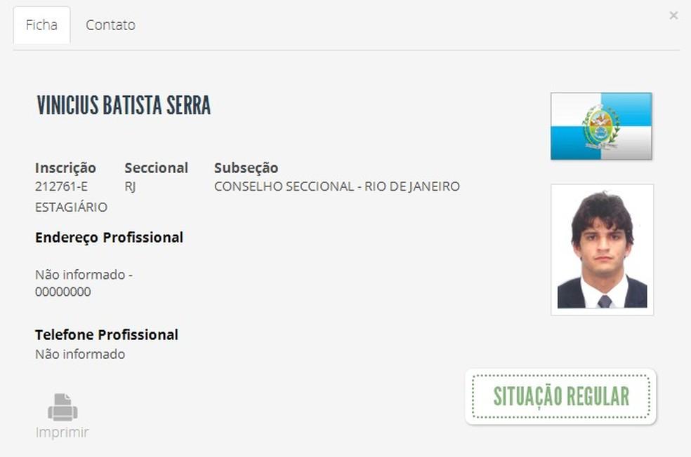 Vinicius tem registro de estagiário junto ao Conselho Seccional do Rio de Janeiro da Ordem dos Advogados do Brasil  — Foto: Reprodução
