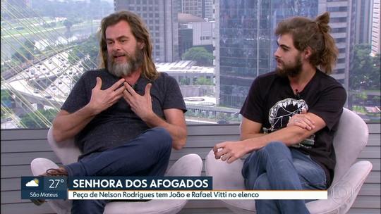 """João e Rafael Vitti interpretam pai e filho em """"Senhora dos Afogados"""""""