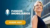 Fundos Imobiliários - Baixe seu ebook para entender essa nova forma de investir