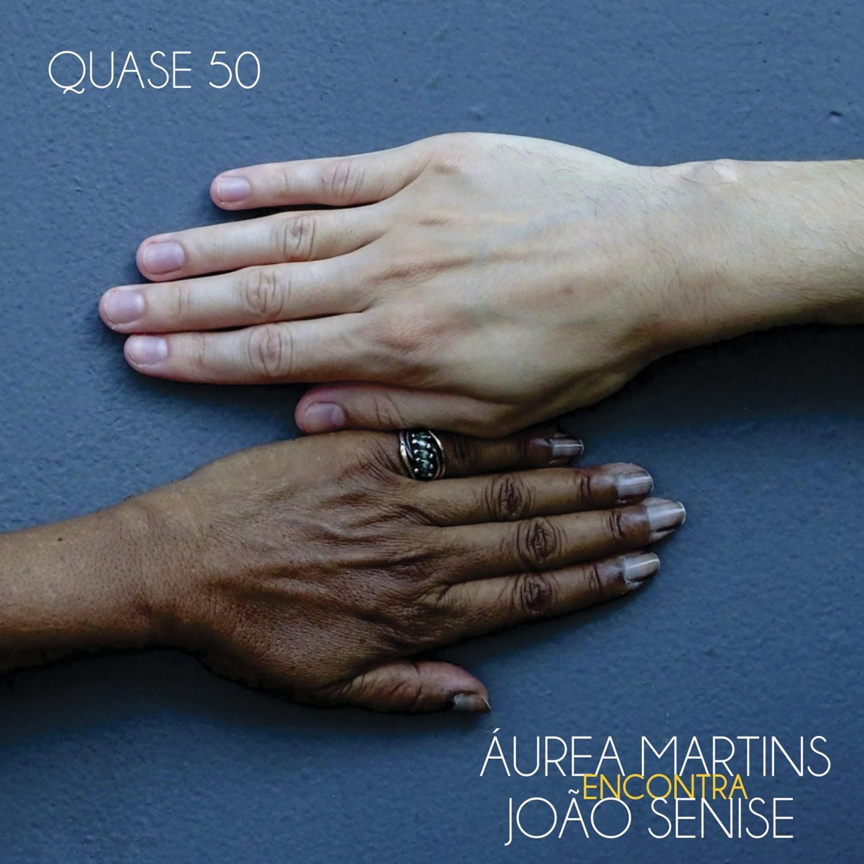Joyce Moreno saúda a arte do encontro de Áurea Martins e João Senise no álbum 'Quase 50'