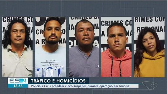 Cinco suspeitos são presos durante operação em Aracruz, ES