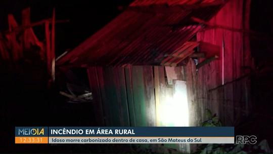 Idoso morre carbonizado dentro de casa em São Mateus do Sul, diz polícia