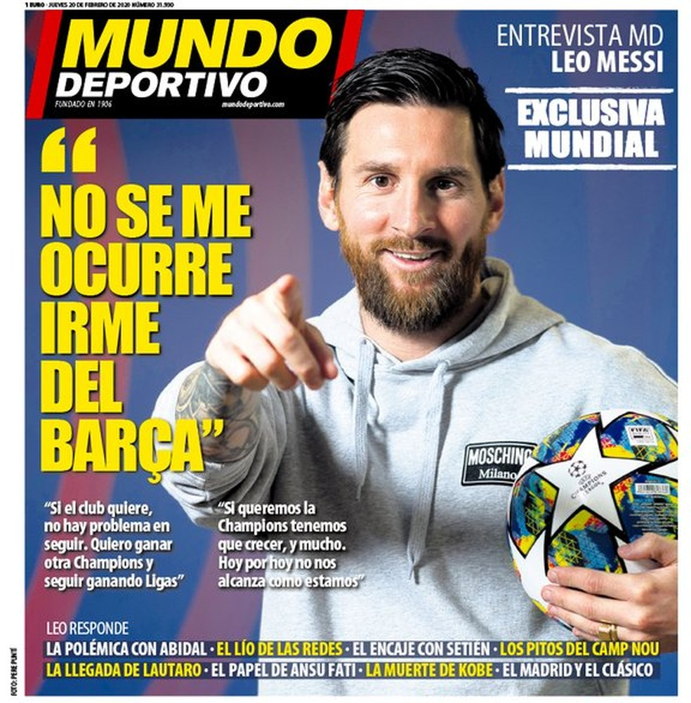 Mudança de planos: em fevereiro, Messi havia dito que não pensava em sair do Barcelona — Foto: Reprodução/Mundo Deportivo