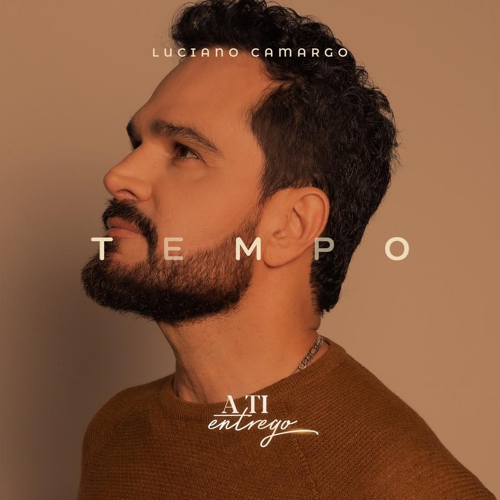 Capa do single 'Tempo', de Luciano Camargo — Foto: Divulgação