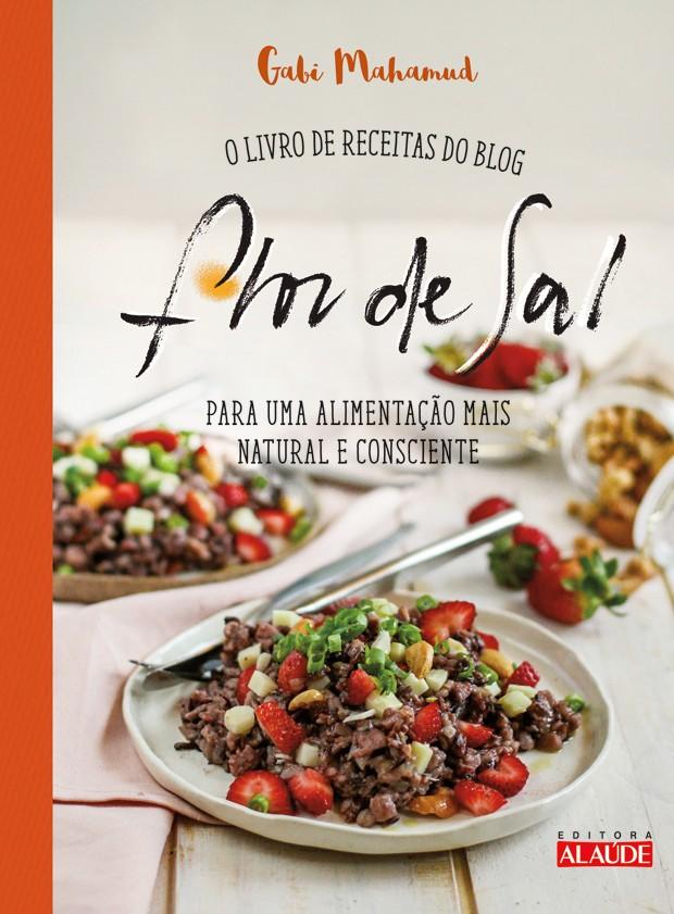 Livro une receitas veganas práticas para facilitar no dia a dia (Foto: Divulgação )