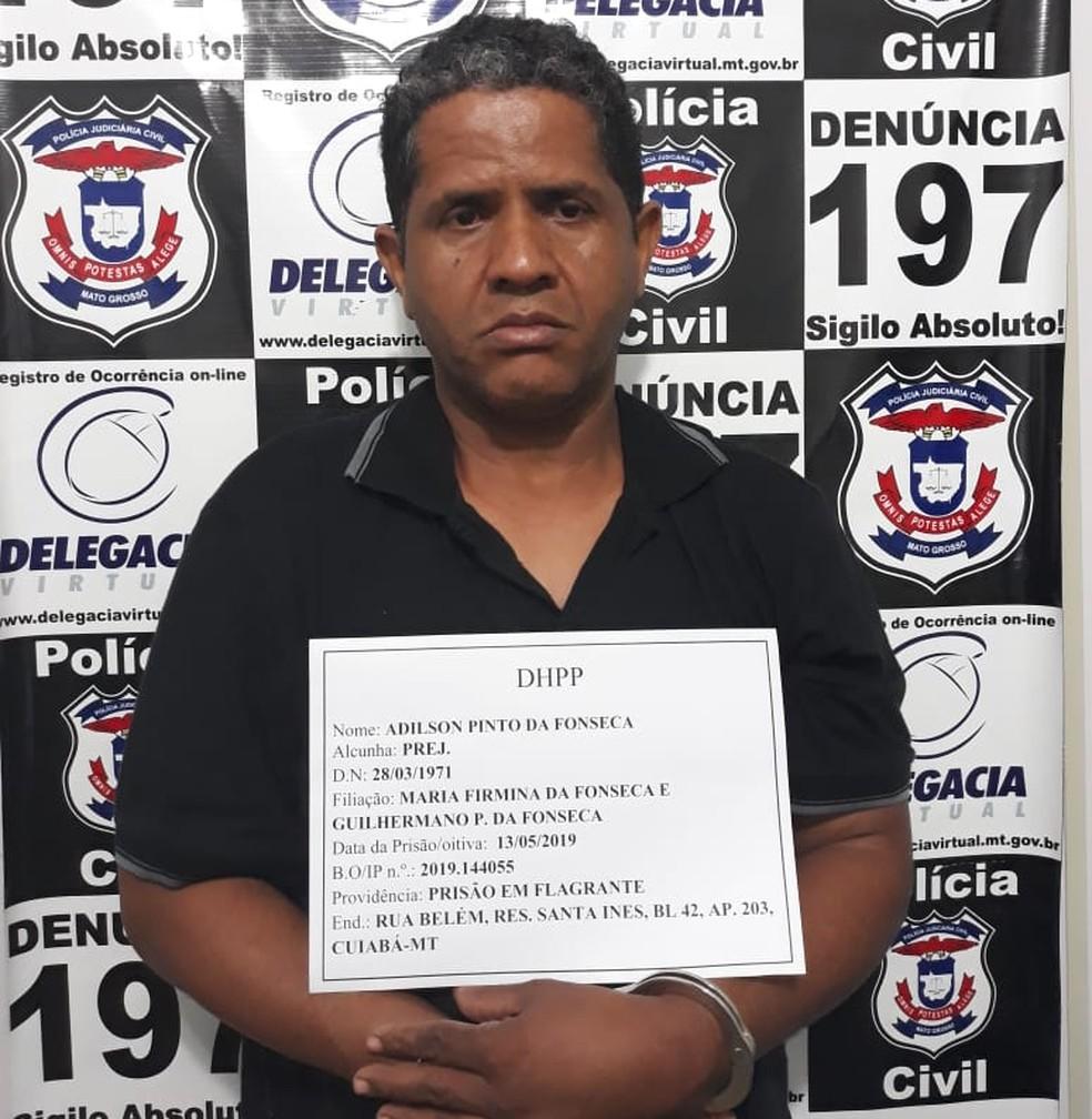 Adilson Pinto da Fonseca, 48 anos, foi preso preventivamente  — Foto: Polícia Civil-MT/ Divulgação