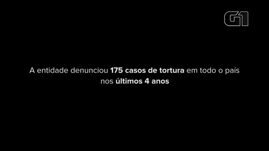 Pastoral Carcerária registra 175 casos de tortura de presos em 4 anos