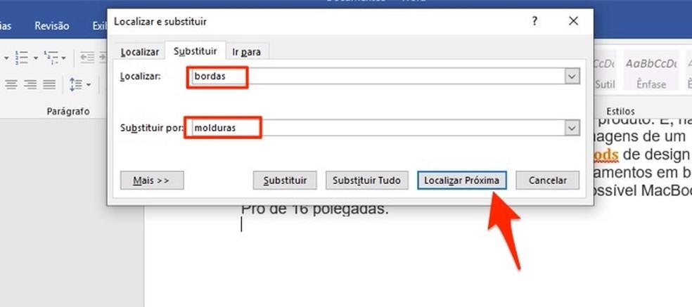 Ação para localizar termos para substituir em um documento no Microsoft Word — Foto: Reprodução/Marvin Costa