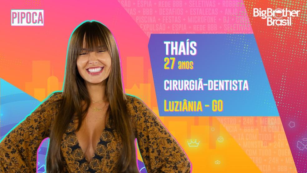 Thaís é participante do 'BBB21'  — Foto: Divulgação/Globo