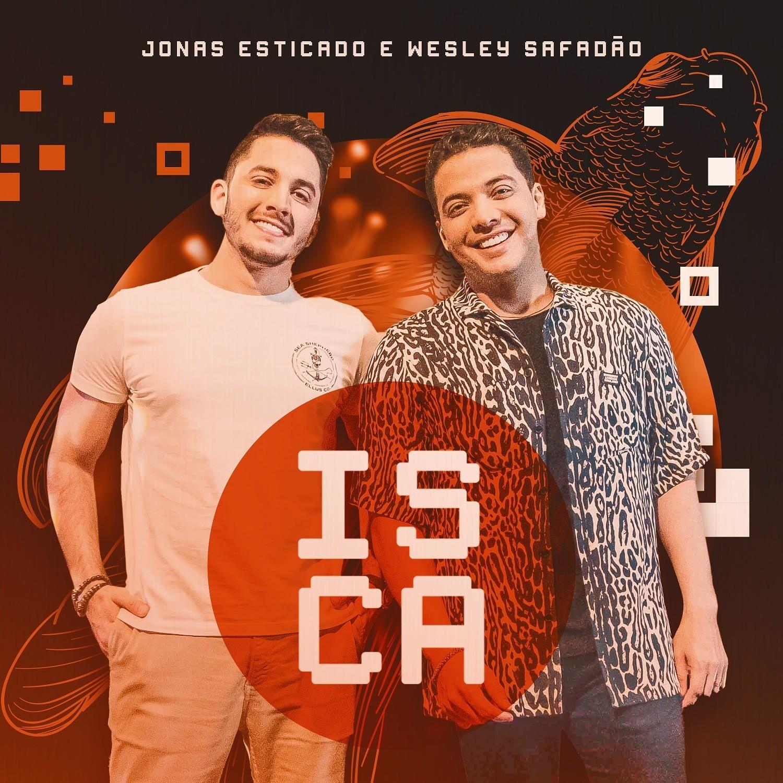 Single com Wesley Safadão é isca de Jonas Esticado para manter o público fisgado