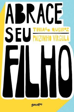 Capa do livro Abrace seu filho (Foto: Divulgação)