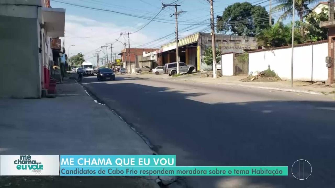 Habitação: Candidatos de Cabo Frio respondem moradora sobre o tema